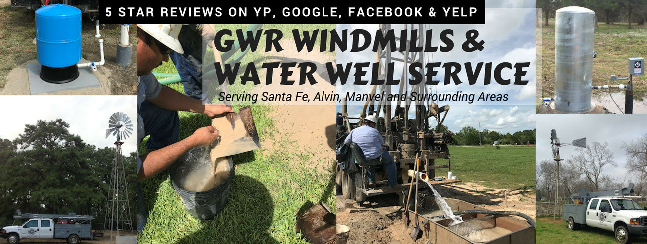 GWR Windmills & Water Well Service | Santa Fe, TX